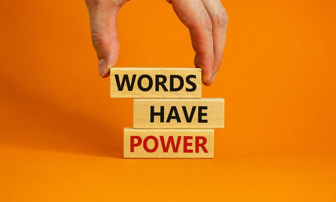 7 powerful words that can transform the way you communicate