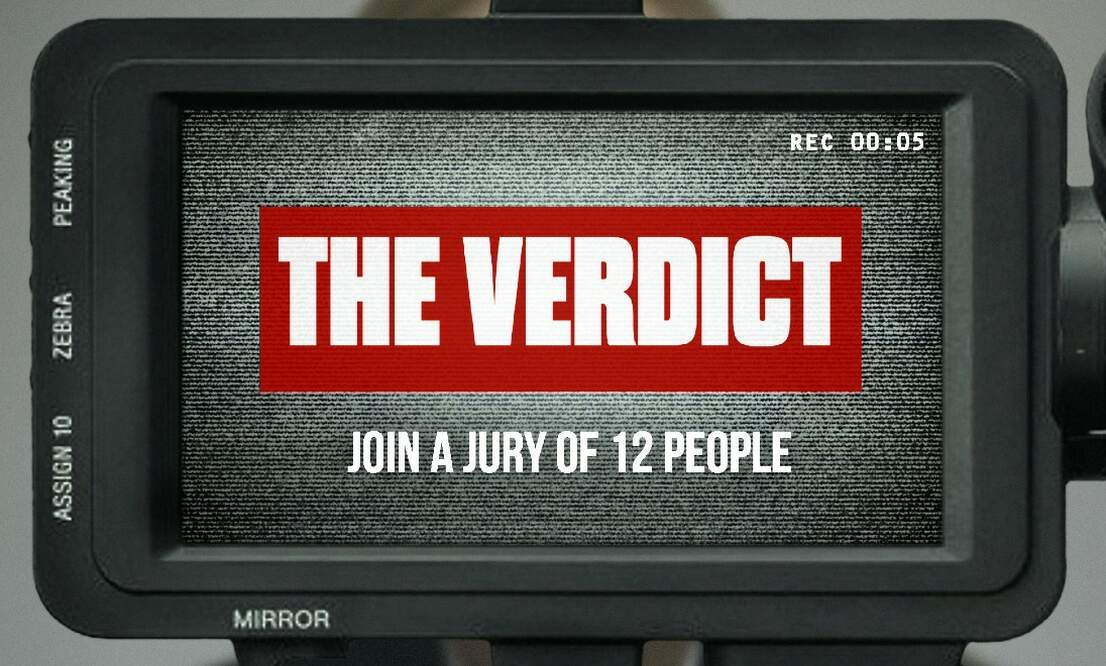 New interactive experience gives you a seat on the jury   The Verdict