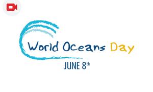 [June 8] World Oceans Day