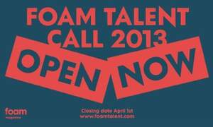 Foam Magazine Photography Talent Call 2013