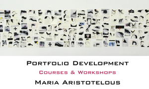 Portfolio Development Workshops by Maria Aristotelous