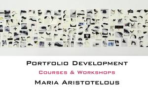Portfolio Development Workshops by Maria Aristotelous