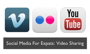 Social media for expats: Video sharing