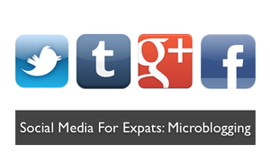 Social media for expats: Microblogging