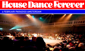 Win two double tickets for House Dance Forever and Juste Debout Steez in Amsterdam