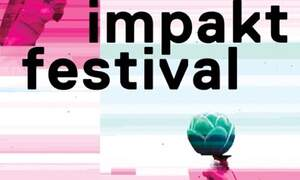 Win two double tickets to the Impakt Festival