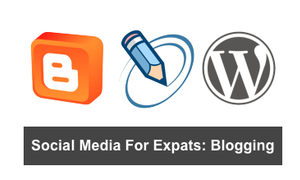 Social media for expats: Blogging