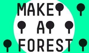 Make a Forest: Environmental awareness meets creativity