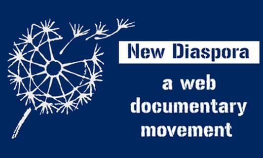 New Diaspora: A Web Documentary Movement